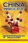 China Inside Out: 10 Irreversible Trends Reshaping China and its Relationship wi