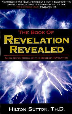 The Book of Revelation Revealed: An In-Depth Study