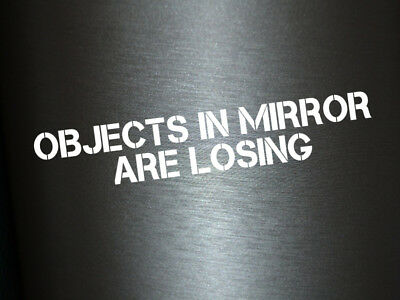1 x 2 Plott Aufkleber Objects in Mirror Are Losing Sticker Tuning Autoaufkleber
