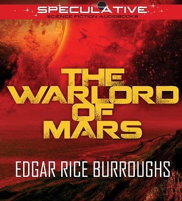 The Warlord of Mars by Edger Rice Burroughs  CD, Unabridged