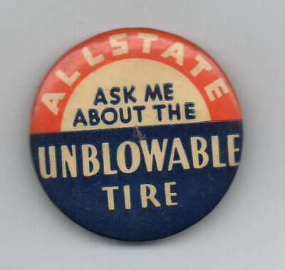 Large 1920s Celluloid Advertising Pinback for the Allstate Unblowable Tire