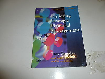 Exploring Strategic Financial Management (Exploring Strategic Management) Book