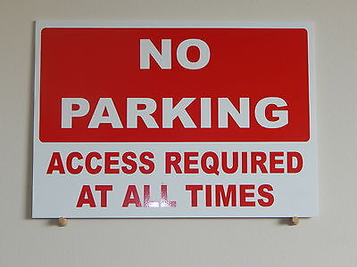 No Parking.  Access Required Sign in Red.  3mm Plastic.   (PL-12)
