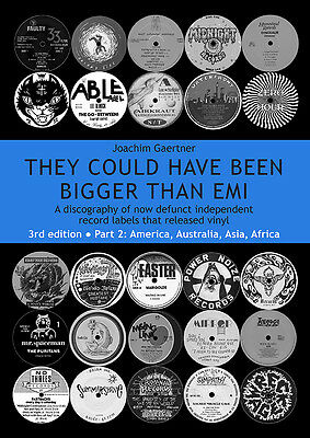 'THEY COULD HAVE BEEN BIGGER THAN EMI' Book (3rd Edition Part 2: America etc.)