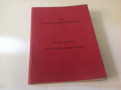 The Order of Women Freemasons Grand Chapter Royal Arch Regulations Book SI242
