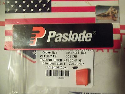 """Genuine"" Paslode  Part # 501139  TAB/FOLLOWER (T250-F16)"