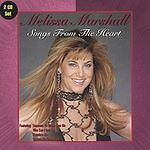 Melissa Marshall, Songs from the Heart/the Song Remains the Same Audio CD