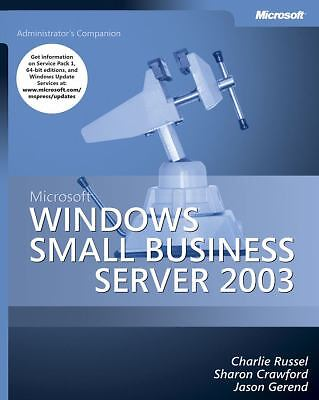 Microsoft Windows Small Business Server 2003 by Jason Gerend, Charlie Russel...