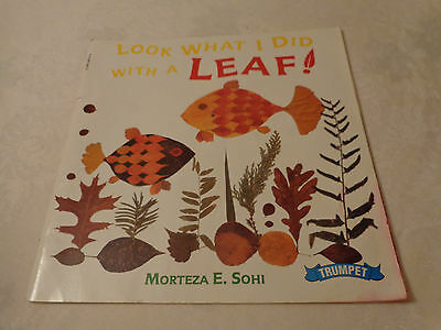 Look What I Did with a Leaf Trumpet Morteza E. Sohi homeschool educational