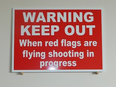 Warning Keep Out Sign.  Shooting Range.  3mm plastic sign.  (BL-146)