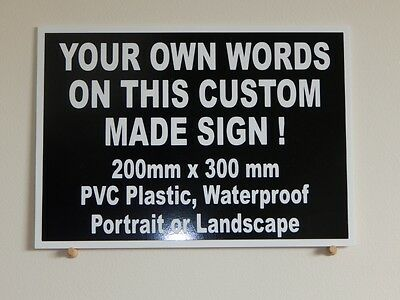 Custom made Plastic Sign, white text on black background.  Indoor or Outdoor.