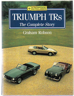 Triumph TRs The Complete Story by Robson 20TS TR1 TR2 TR3 TR4 TR5 TR6 TR7 TR8