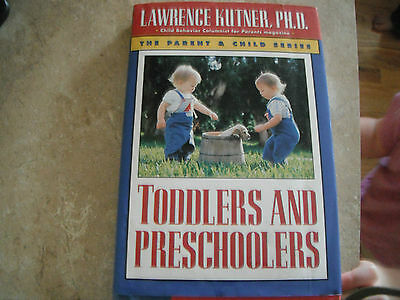 Toddlers and Preschoolers by Lawrence Kutner (1994, Hardcover)