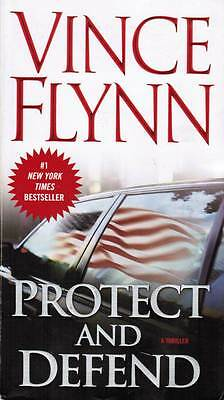 Vince Flynn ~ Protect and Defend ~ Mitch Rapp ~  Paperback