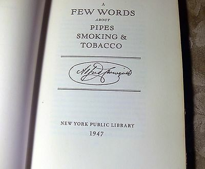 """""""A FEW WORDS ABOUT PIPES SMOKING & TOBACCO' GEORGE ARENTS  1947 KEEPSAKE OF INFO"""
