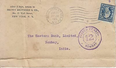 U.S.A. Corner card Cover. 5c Perfin Wall St. to India. Bombay Censor h/s. 1915.