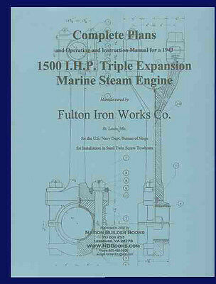 PLANS for 1943 TRIPLE Expansion Marine STEAM Engine - Fulton Iron Works