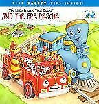 The Little Engine That Could and the Fire Rescue, Bryant, Megan E., Acceptable B