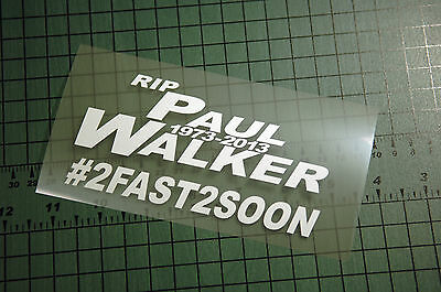PAUL WALKER RIP Sticker Decal Vinyl JDM Fast and The Furious Memorial Speed