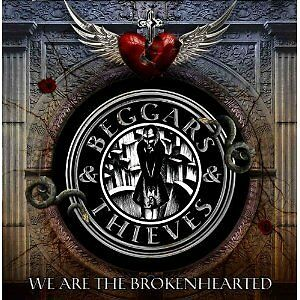 Beggars & Thieves - We Are the Brokenhearted (2012)  CD  NEW/SEALED  SPEEDYPOST
