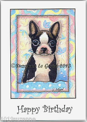 Boston Terrier Puppy Dog Birthday Card From Original Painting By Suzanne Le Good