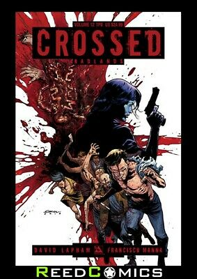 CROSSED VOLUME 12 GRAPHIC NOVEL New Paperback Collects Badlands Collects #62-70