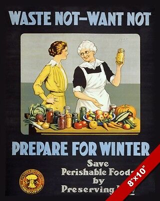 Wwi Waste Not Preserve & Can Food War Propaganda Poster Real CanvasArt Print