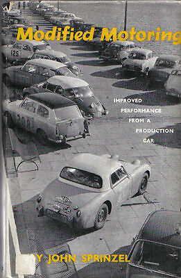 Modified Motoring Improved Performance from a Production Car by Sprinzel Signed