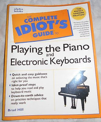 """""""The Complete Idiot's Guide to Playing the Piano and Electronic Keyboards"""" Book"""