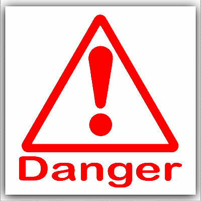 1x Danger Warning Sticker-Health & Safety Self Adhesive Caution Sign Notice