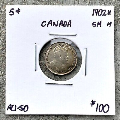 1902 H  Small H  Canada Silver Five Cent Coin See Scan 3635  AU 50  Trends 100