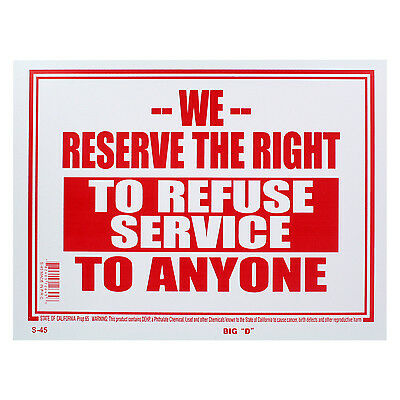 """Bazic 9 x 12  """"We Reserve The Right To Refuse Service To Anyone"""" Sign"""