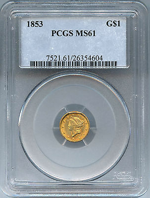 1853 $1 GOLD INDIAN PRINCESS TYPE 1. MS 61 by PCGS - 7521.61/26354604