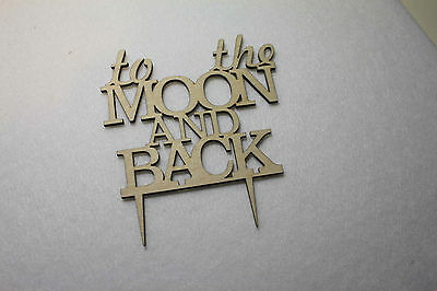 Custom To the Moon and Back Wedding Cake Topper -Anniversary  Cake Topper