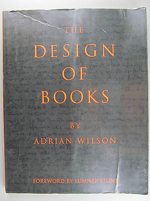 The Design of Books, Adrian Wilson, Chronicle Books Edition, 1993
