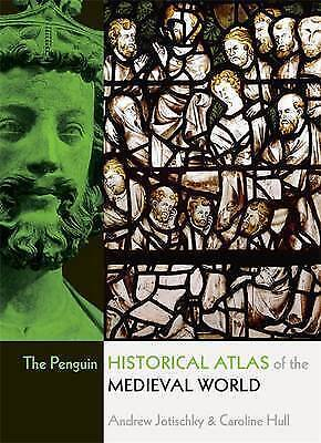 NEW The Penguin Historical Atlas of the Medieval World by Andrew Jotischky