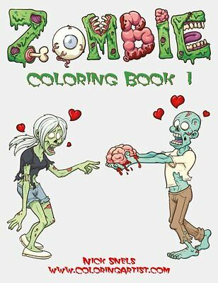 NEW Zombie Coloring Book 1 (Volume 1) by Nick Snels