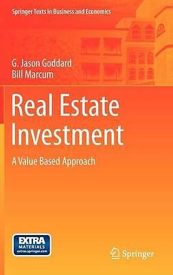 Real Estate Investment: A Value Based Approach (Springer Texts in Business and E