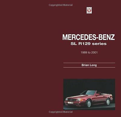 NEW Mercedes-Benz: SL R129 series 1989 to 2001 by Brian Long