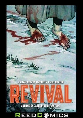 REVIVAL VOLUME 5 GATHERING OF WATERS GRAPHIC NOVEL New Paperback Collects #24-29