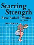 Starting Strength:  Basic Barbell Training, 3rd edition by Mark Rippetoe