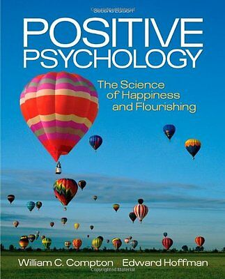 Positive Psychology: The Science of Happiness and Flourishing (PSY 255 Health Ps