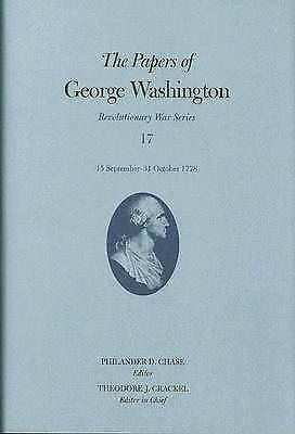 The Papers of George Washington: 15 September-31 October 1778 (Revolutionary War
