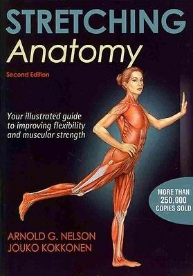 NEW Stretching Anatomy-2nd Edition by Arnold G. Nelson