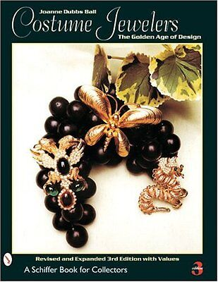 NEW Costume Jewelers: The Golden Age of Design (A Schiffer Book for Collectors)