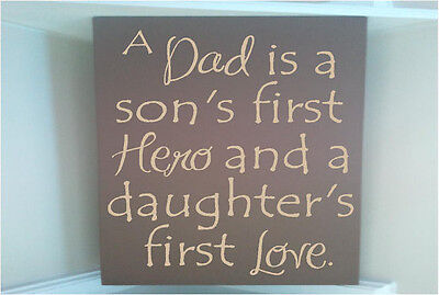 Personalized Wood Sign W Vinyl Quote A Dad Is A Son First Hero Daughter First