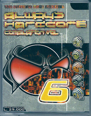 Always Hardcore vol.6 (1998) 2 Musicassette NUOVE Dj Lancinhouse Art Of Fighters
