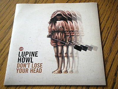 """Lupine Howl - Don't Lose Your Head  7"""" Vinyl Ps"""