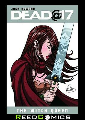 DEAD@17 VOLUME 6 GRAPHIC NOVEL New Paperback Collects Dead At 17 Witch Queen 1-4
