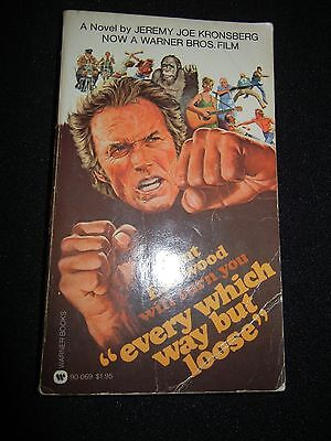 Vintage ** EVERY WHICH WAY BUT LOOSE ** 1st Printing (1979 Paperback)